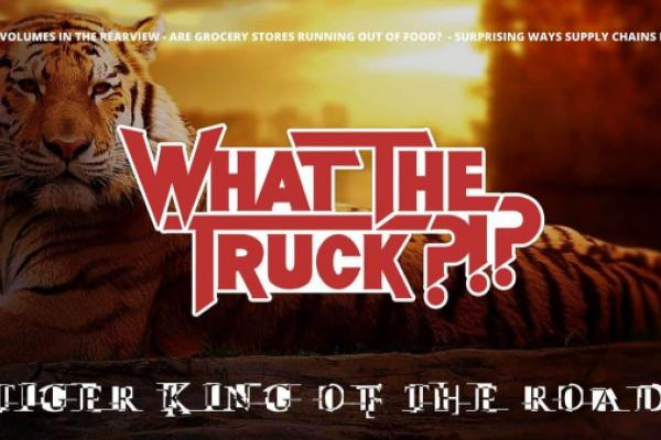 Tiger King of the Road – WHAT THE TRUCK?!? (With Video)