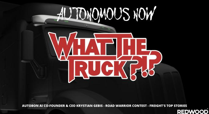 Autonomous Now – WHAT THE TRUCK?!? Wwith Video